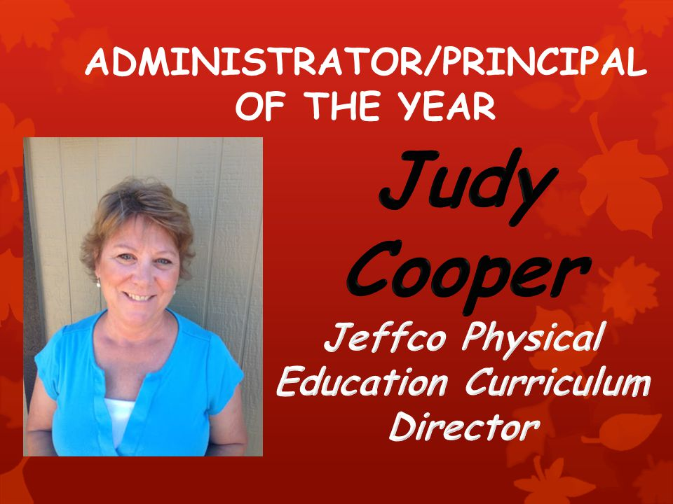 ADMINISTRATOR/PRINCIPAL OF THE YEAR