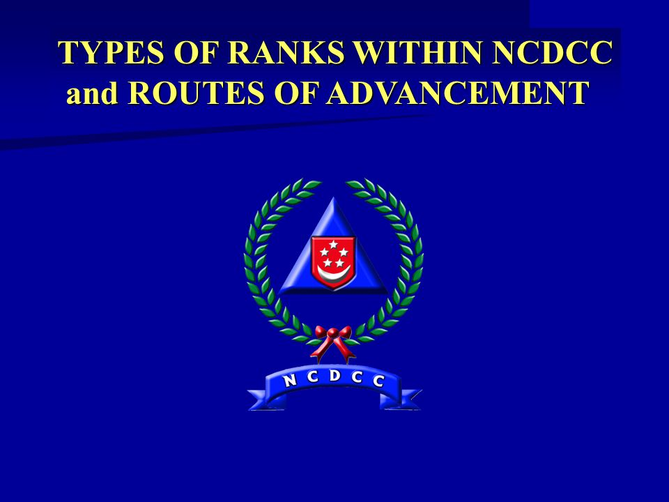 TYPES OF RANKS WITHIN NCDCC and ROUTES OF ADVANCEMENT and ROUTES OF ADVANCEMENT
