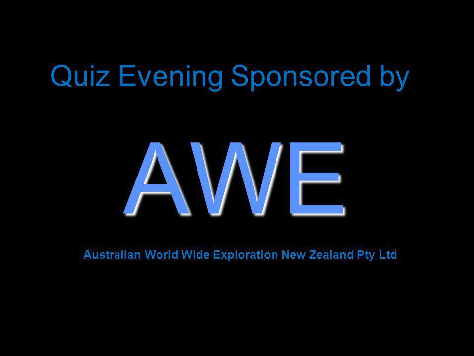 Quiz Evening Sponsored by AWE Australian World Wide Exploration New Zealand Pty Ltd