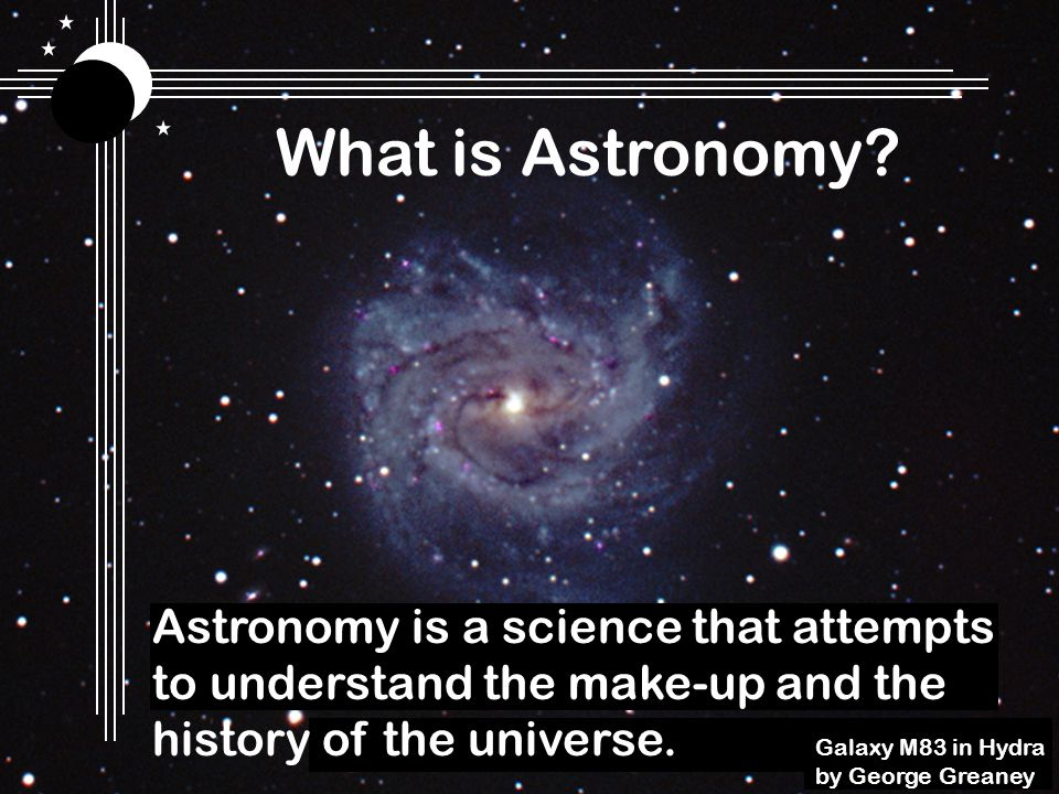 Basically, if its off this planet its a study of some realm of astronomy.
