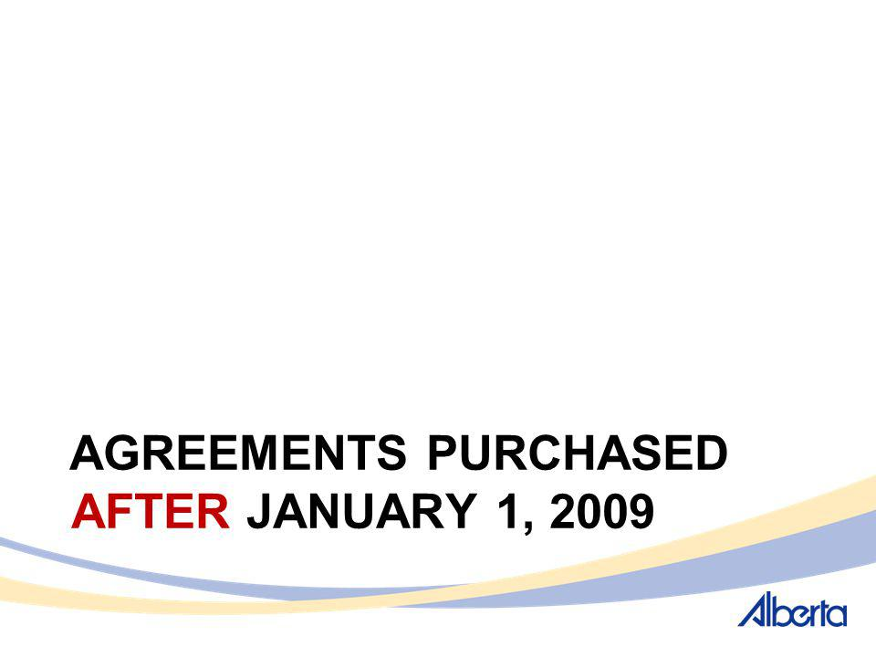 AGREEMENTS PURCHASED AFTER JANUARY 1, 2009