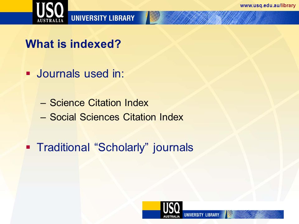 www.usq.edu.au/library What is indexed.