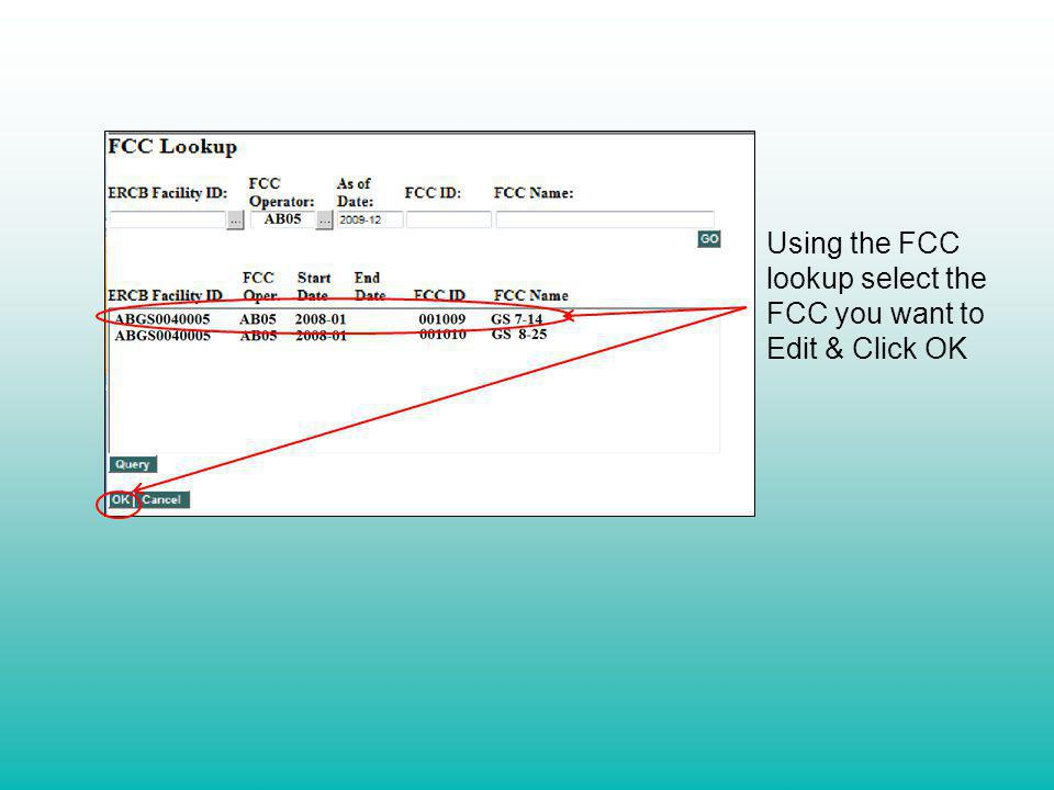 Using the FCC lookup select the FCC you want to Edit & Click OK