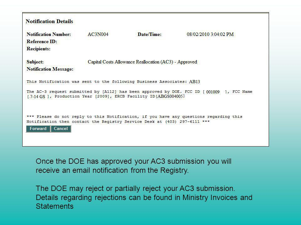 Once the DOE has approved your AC3 submission you will receive an email notification from the Registry. The DOE may reject or partially reject your AC