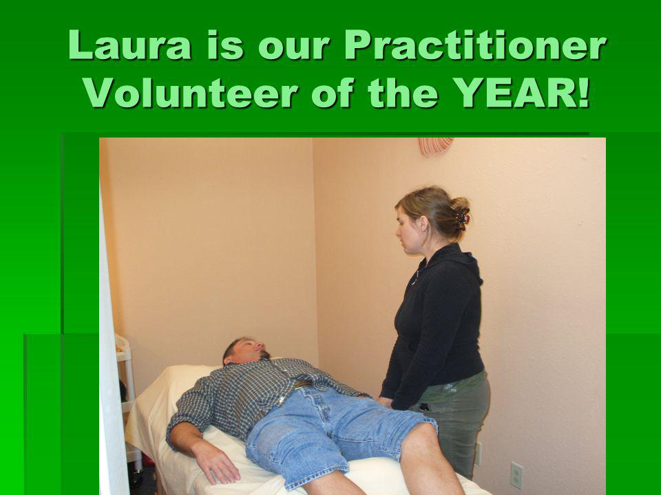 Laura is our Practitioner Volunteer of the YEAR!
