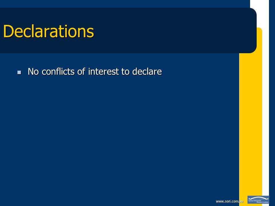 www.sori.com.au Declarations No conflicts of interest to declare No conflicts of interest to declare