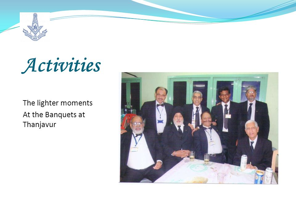 Activities The lighter moments At the Banquets at Thanjavur