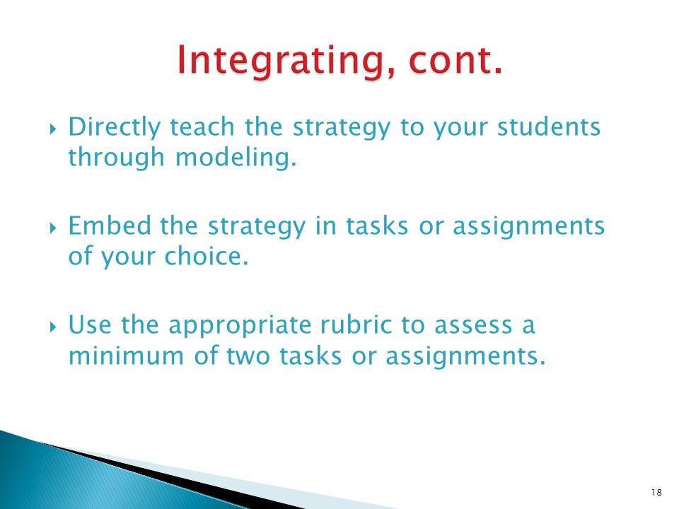 Directly teach the strategy to your students through modeling.