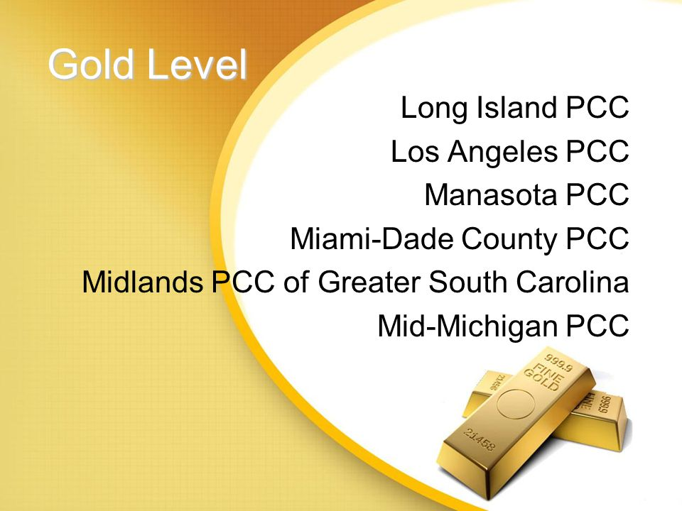 Gold Level Greater Philadelphia PCC Greater Portland PCC Greater St. Louis PCC Greater Triad PCC Greater Triangle Area PCC Lehigh Valley PCC
