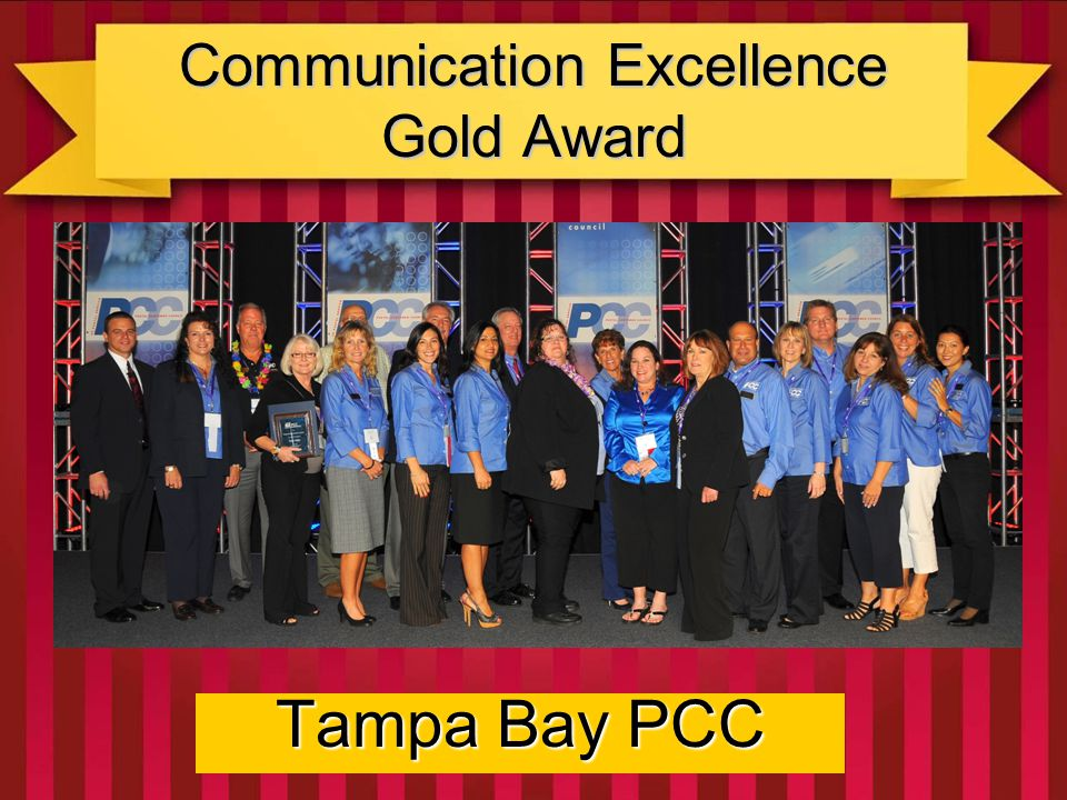 Communication Excellence Silver Award Greater New York PCC Their strong emphasis on expanded communications, additional networking events, and face-to