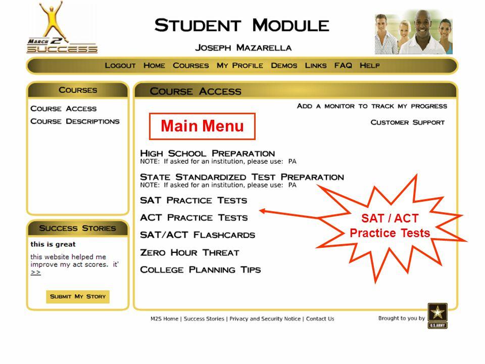 Main Menu SAT / ACT Practice Tests
