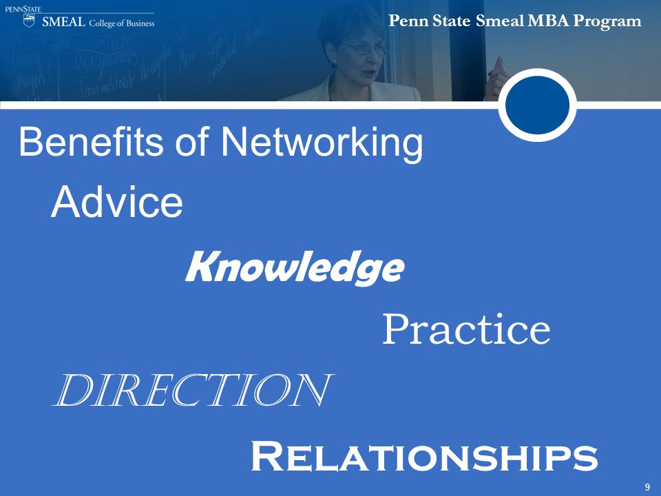 Penn State Smeal MBA Program 9 Benefits of Networking Advice Knowledge Practice Direction Relationships
