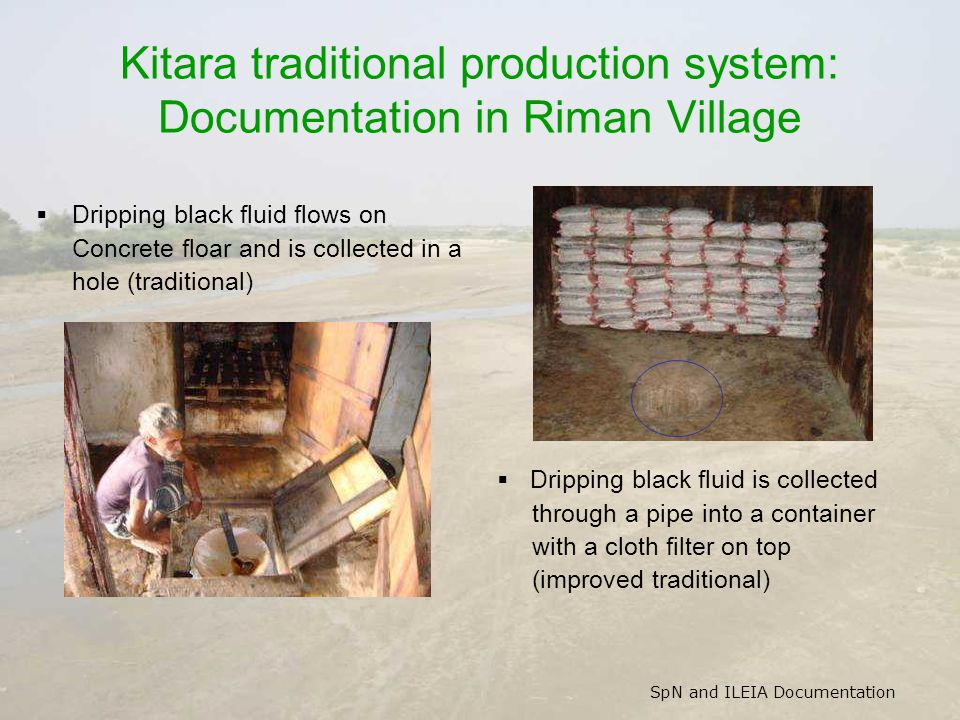 Kitara traditional production system: Documentation in Riman Village Dripping black fluid flows on Concrete floar and is collected in a hole (traditio
