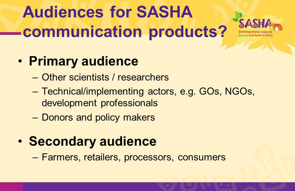 Audiences for SASHA communication products.