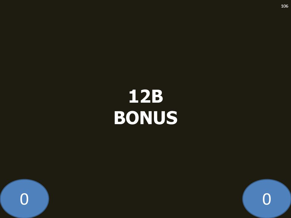 00 12B BONUS 106