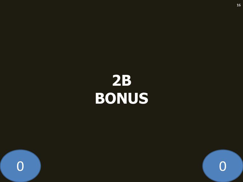 00 2B BONUS 16