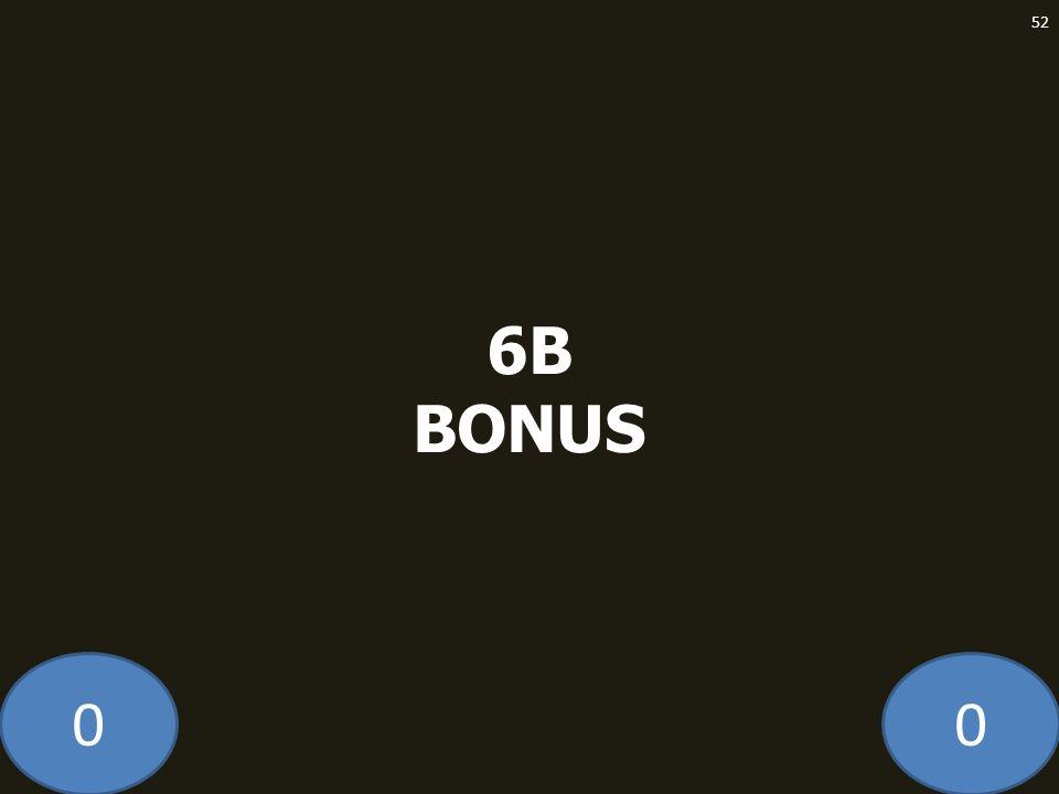 00 6B BONUS 52
