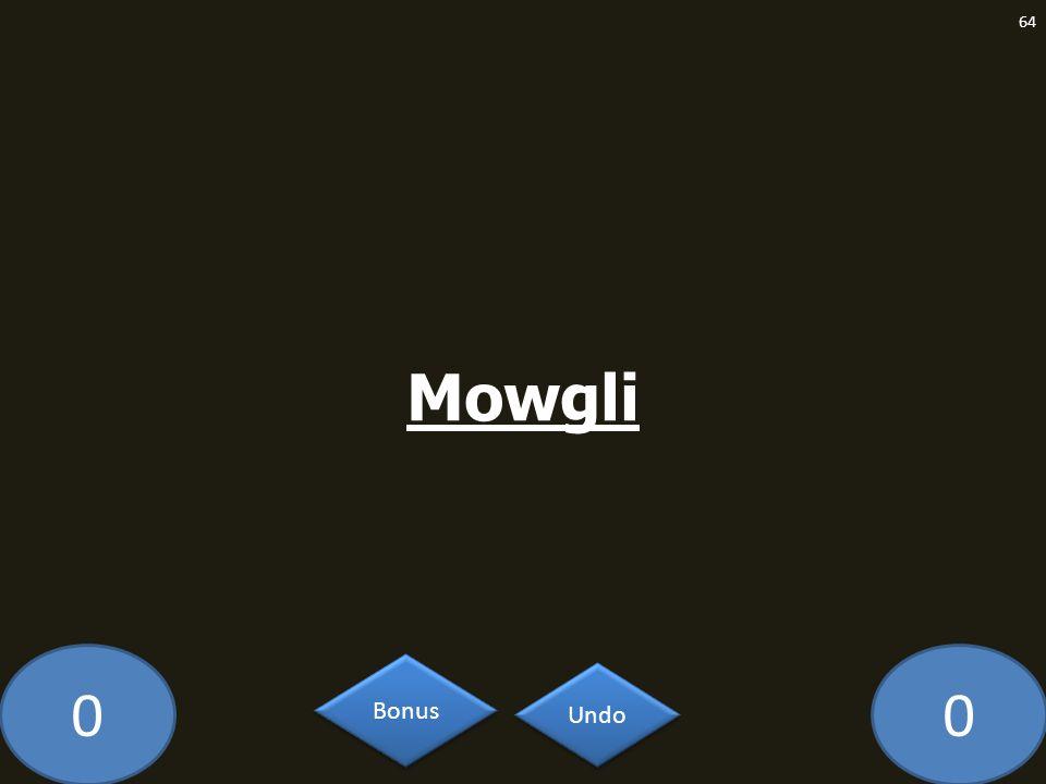00 Mowgli 64 Undo Bonus