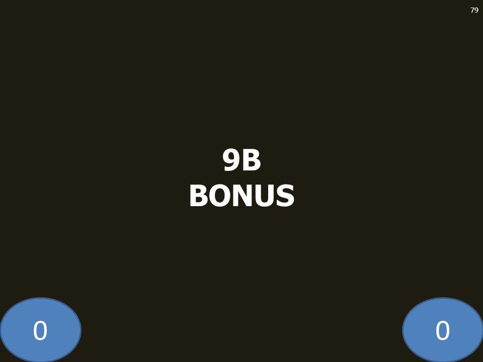 00 9B BONUS 79