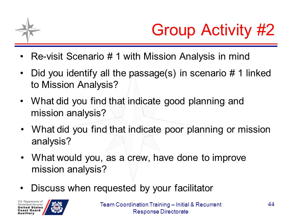 Group Activity #2 Re-visit Scenario # 1 with Mission Analysis in mind Did you identify all the passage(s) in scenario # 1 linked to Mission Analysis?