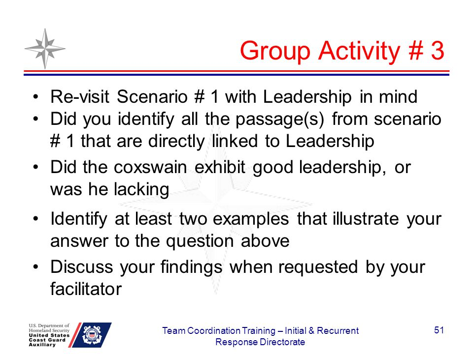Group Activity # 3 Re-visit Scenario # 1 with Leadership in mind Did you identify all the passage(s) from scenario # 1 that are directly linked to Lea