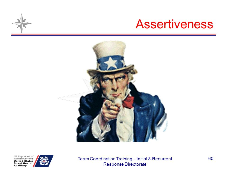 Assertiveness 60 Team Coordination Training – Initial & Recurrent Response Directorate