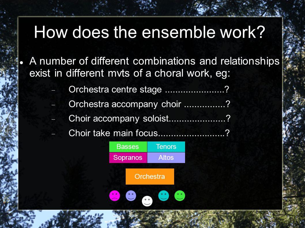 How does the choir work.