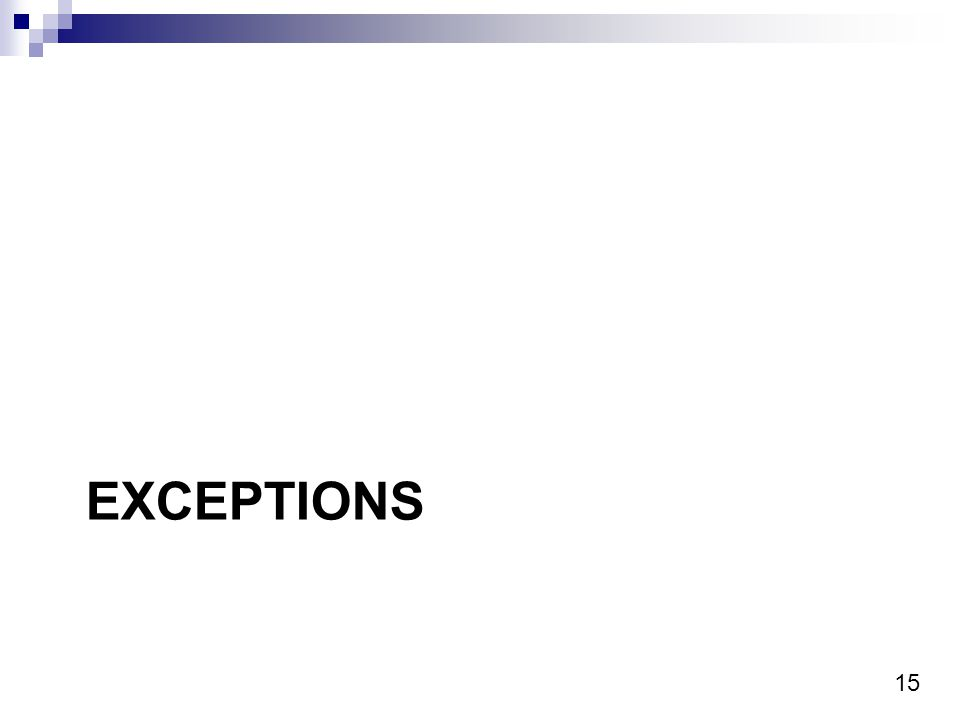 15 EXCEPTIONS