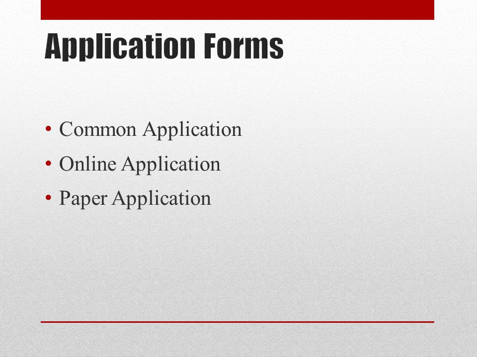 Common Application Online Application Paper Application