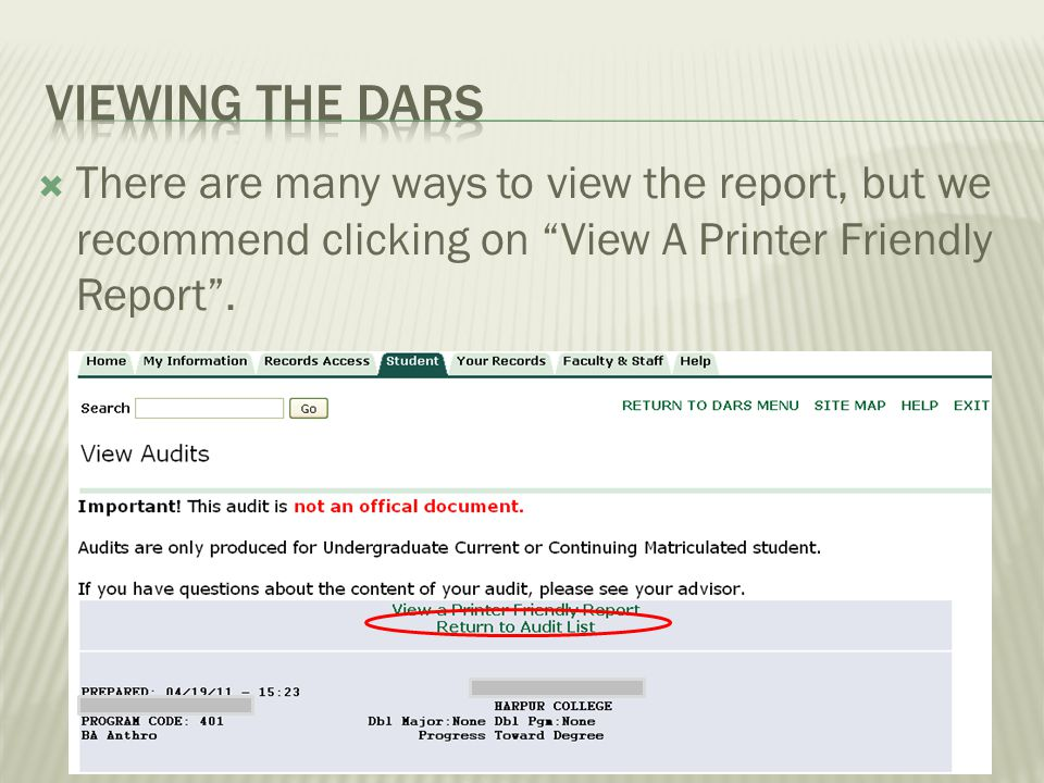There are many ways to view the report, but we recommend clicking on View A Printer Friendly Report.