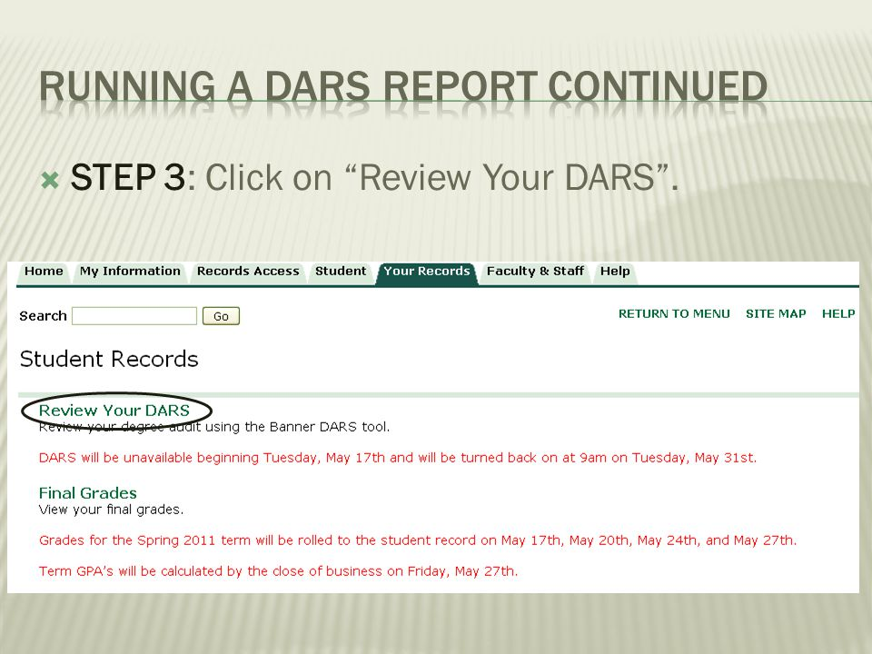 STEP 3: Click on Review Your DARS.