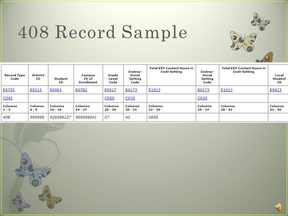 408 Record– ESY