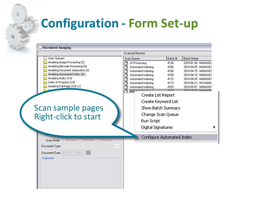 Configuration - Form Set-up Scan sample pages Right-click to start Scan sample pages Right-click to start