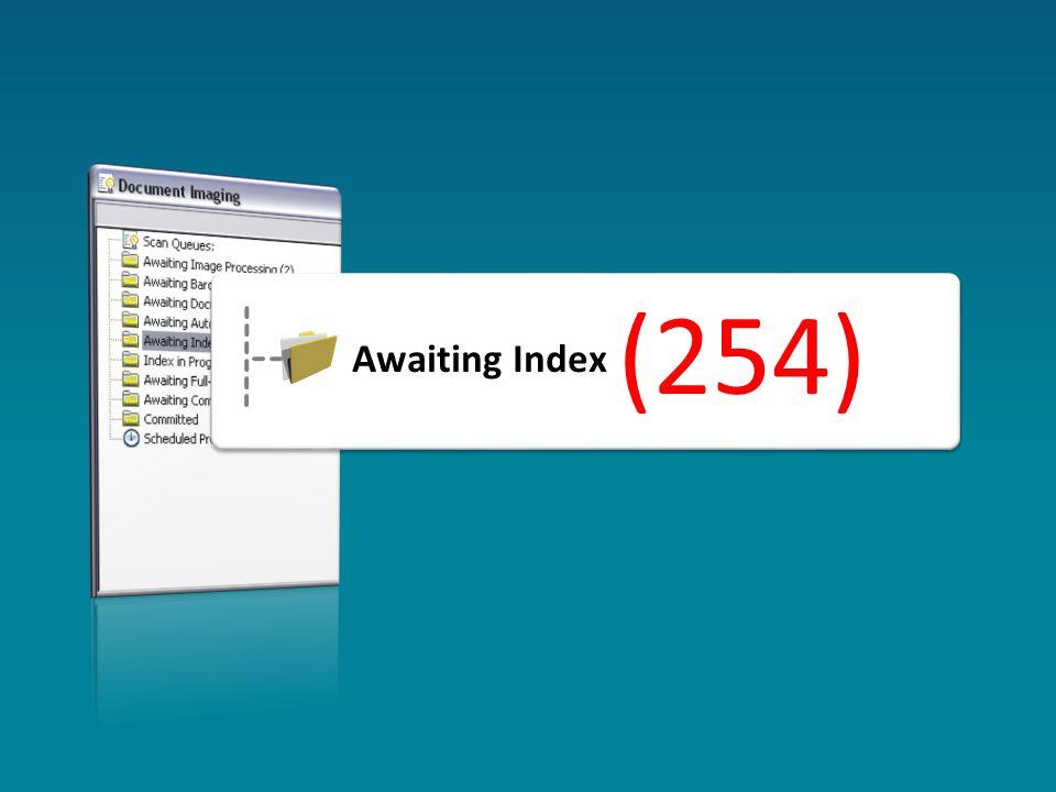 Awaiting Index (254) (254)