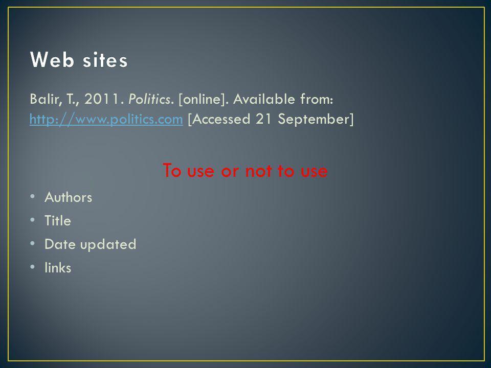 Balir, T., 2011. Politics. [online].