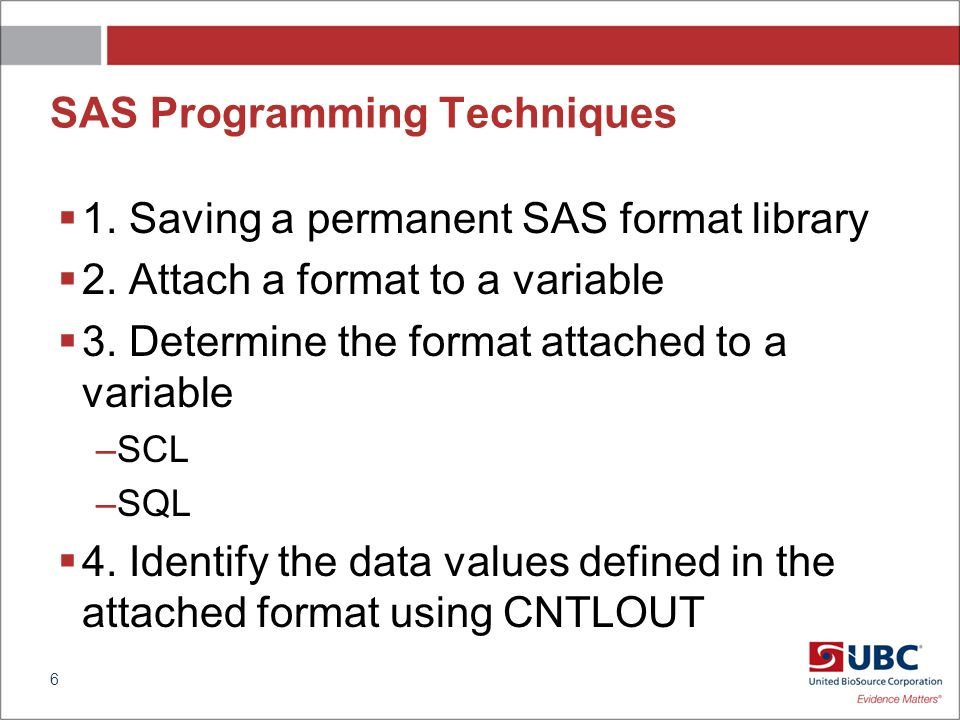Method 2 – PROC SQL DICTIONARY TABLES proc sql; create table formats as select format from dictionary.columns where upcase(libname) = IN and upcase(memname) = SALES and upcase(name) = ( EMPLOYEE ) ; quit; 17