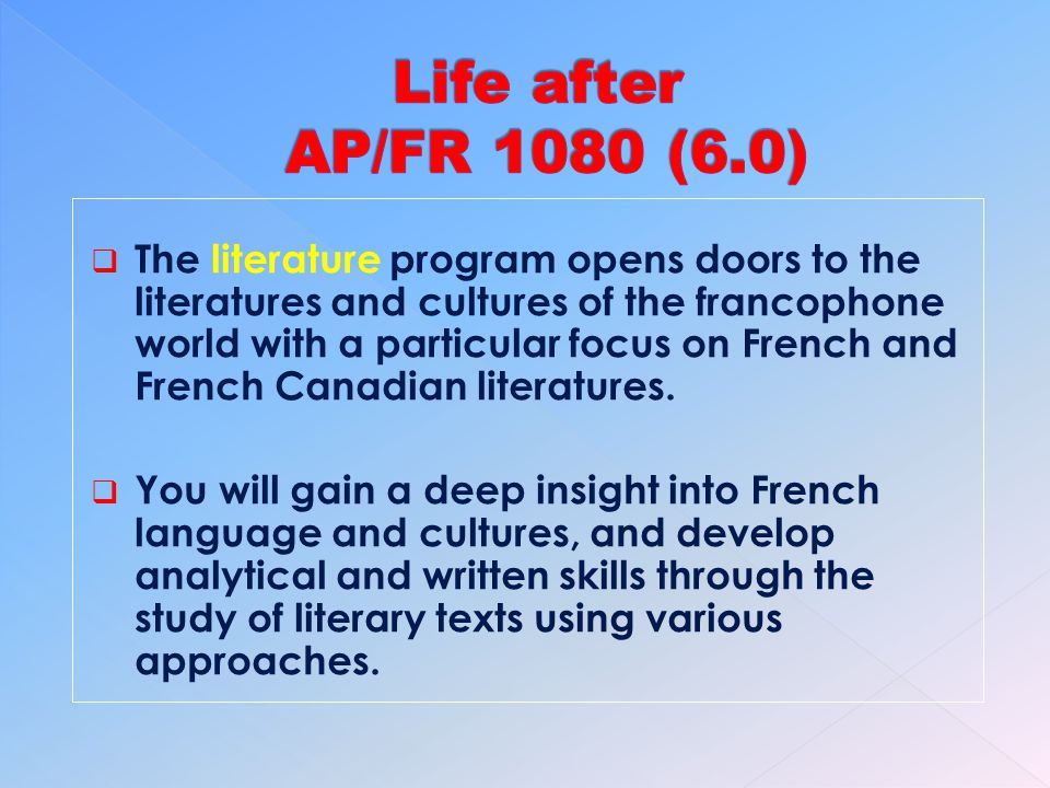 The literature program opens doors to the literatures and cultures of the francophone world with a particular focus on French and French Canadian literatures.
