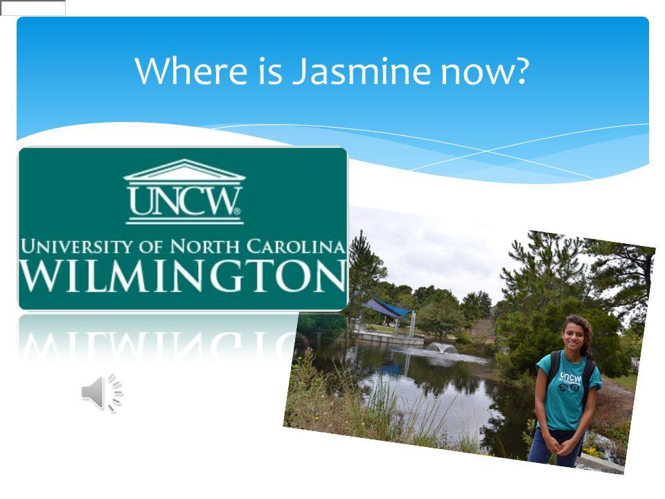 Where is Jasmine now?