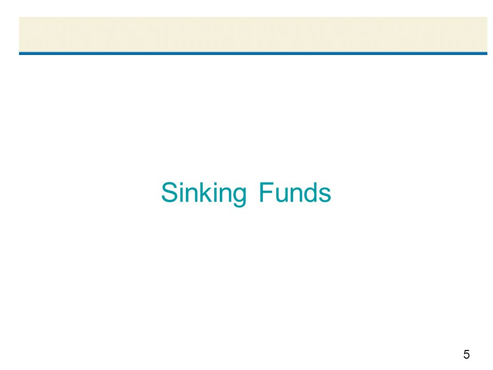 5 Sinking Funds