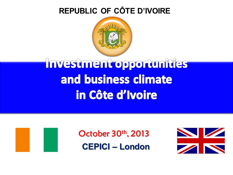 Investment Policy Starting Business Service 24 Heures CREATION OF ONE STOP SHOP OF CEPICI (4 operational services) Investment Code Service Industrial Lands Service Public Formalities service