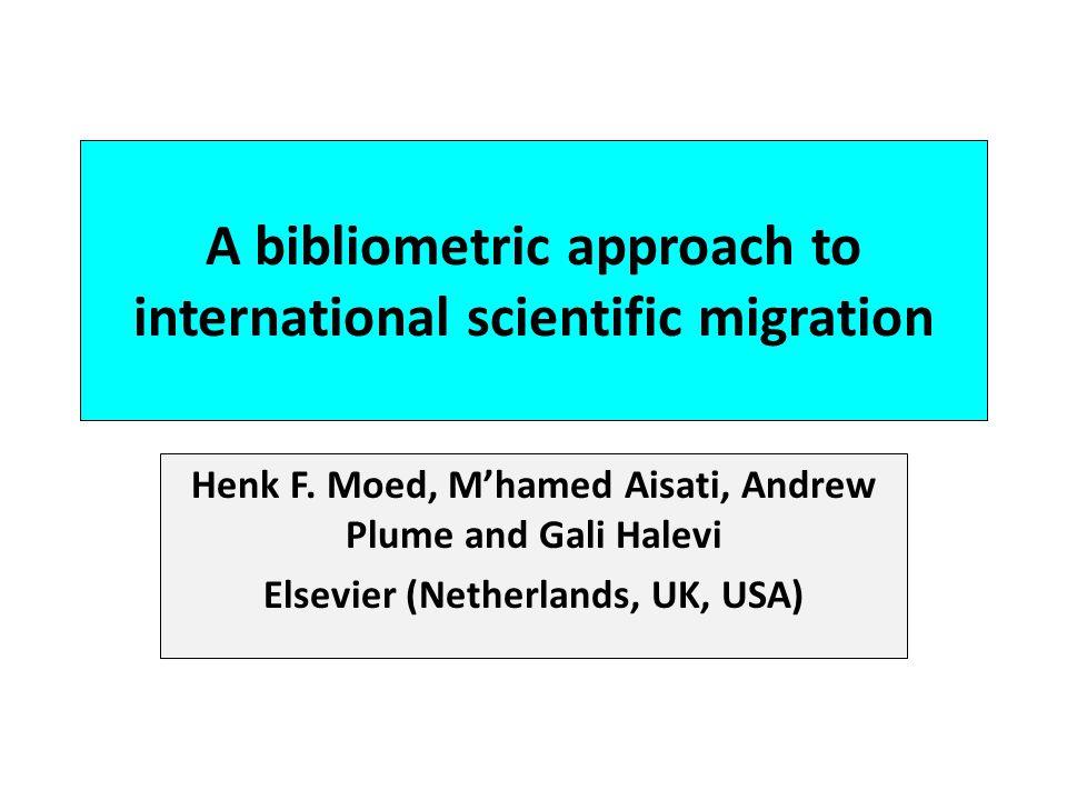 A bibliometric approach to international scientific migration Henk F.