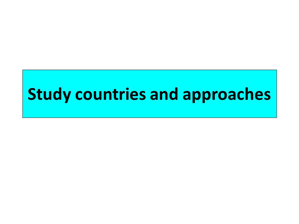 Study countries and approaches