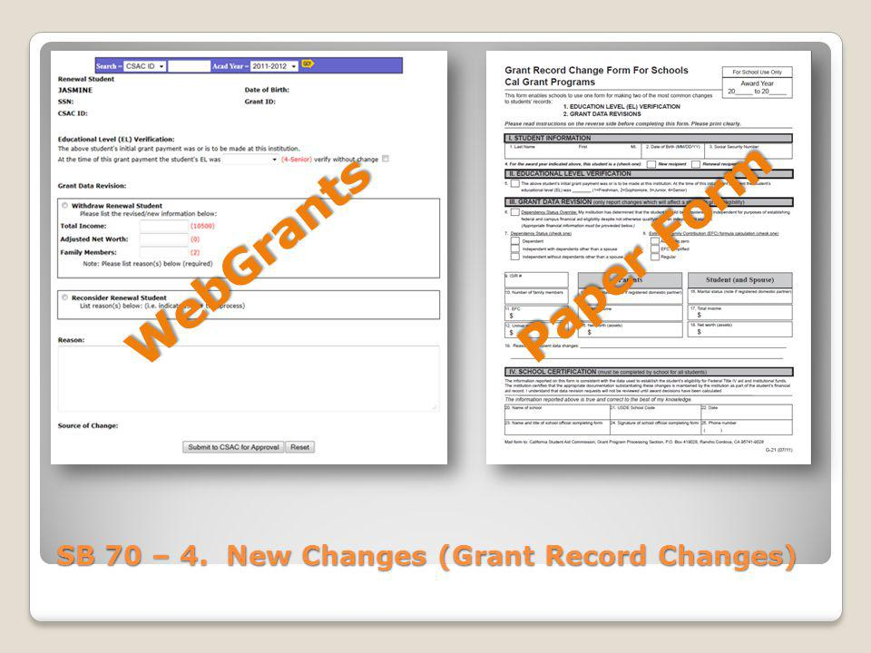 SB 70 – 4. New Changes (Grant Record Changes) WebGrants Paper Form
