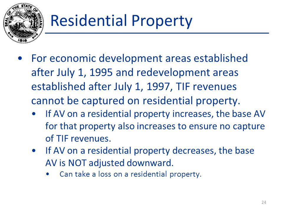 Residential Property For economic development areas established after July 1, 1995 and redevelopment areas established after July 1, 1997, TIF revenue