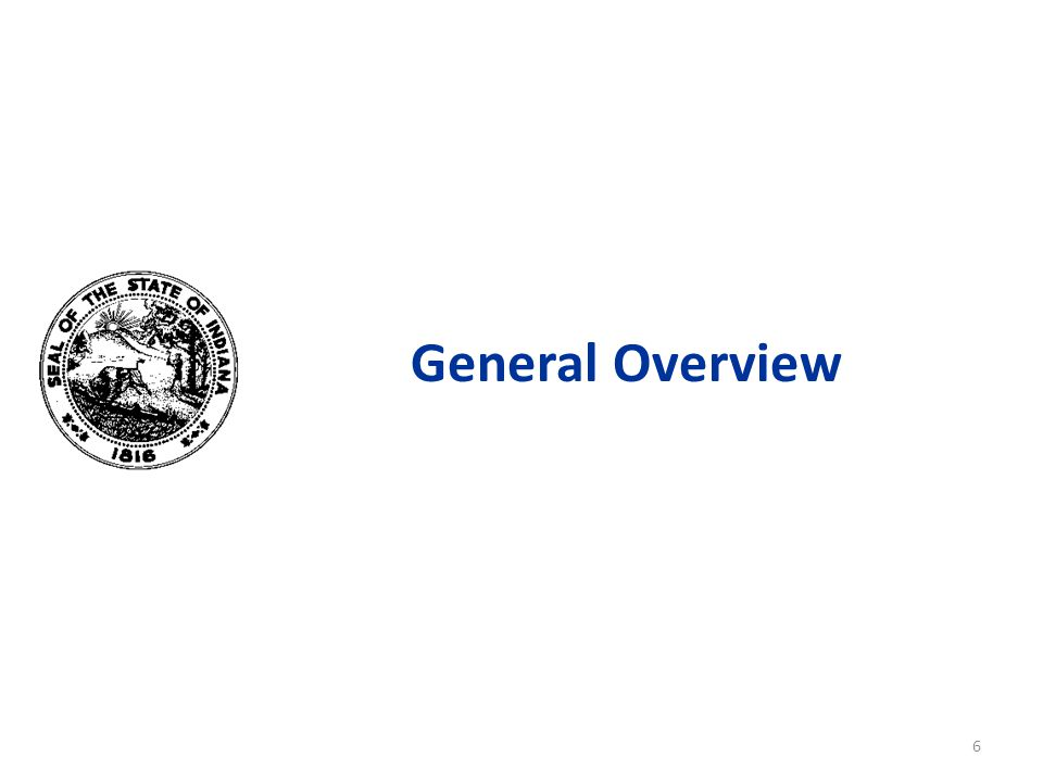 General Overview 6