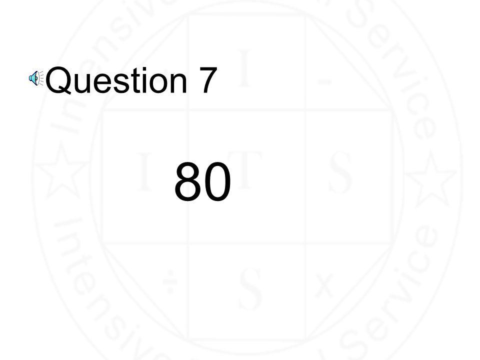 Question 6 83