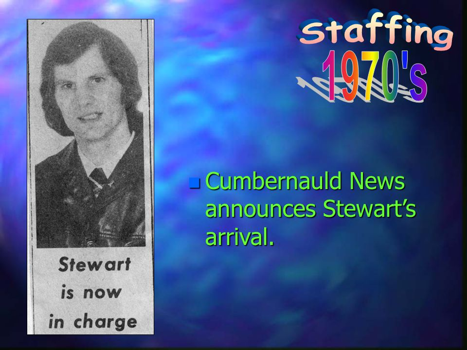 n Cumbernauld News announces Stewarts arrival.