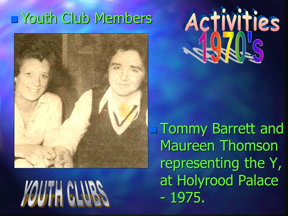 n Tommy Barrett and Maureen Thomson representing the Y, at Holyrood Palace - 1975.
