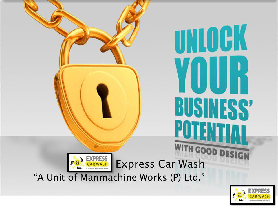 Express Car Wash A Unit of Manmachine Works (P) Ltd.
