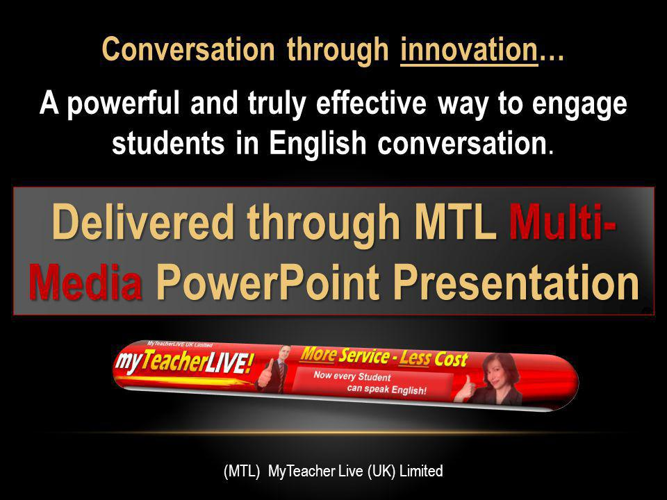 Conversation through innovation… A powerful and truly effective way to engage students in English conversation.
